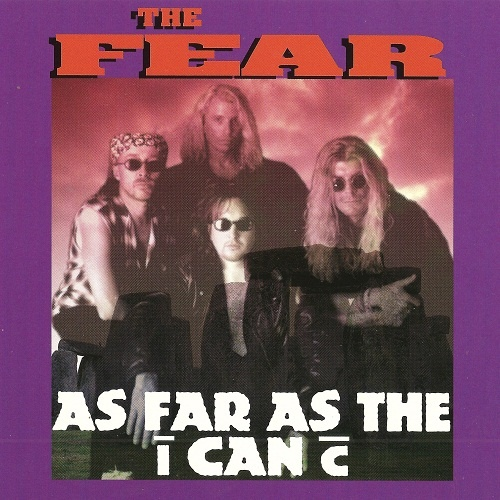 The Fear - As Far As The I Can C (1995)