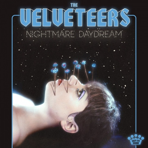 The Velveteers - Nightmare Daydream (2021)