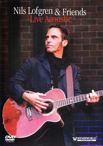 Nils Lofgren & Friends - Live Acoustic (2007)