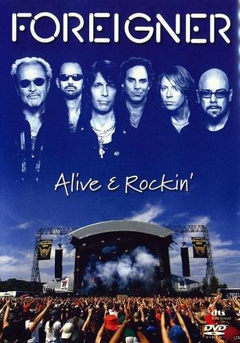Foreigner - Alive & Rockin' (2007)
