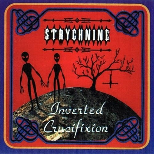 Strychnine - Inverted Crucifixion (1997)
