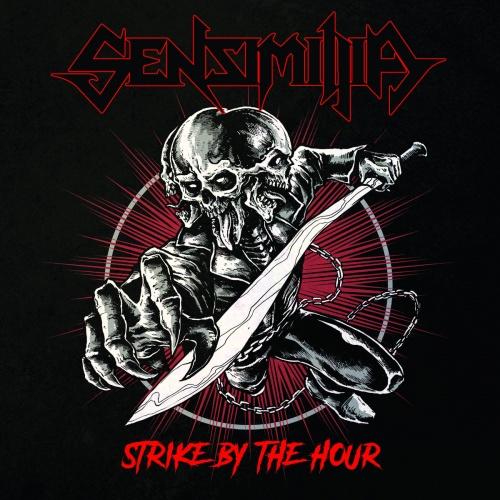 Sensimillia - Strike By The Hour (2021)