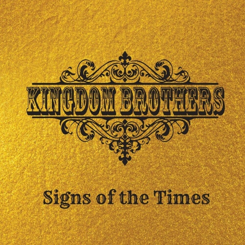 Kingdom Brothers - Signs of the Times (2021)