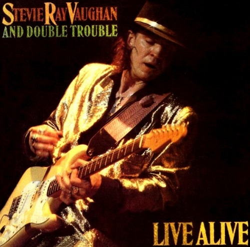 Stevie Ray Vaughan and Double Trouble - Live Alive (1986)