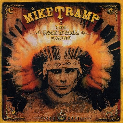 Mike Tramp - Тhе Rосk'n'Rоll Сirсuz (2009)