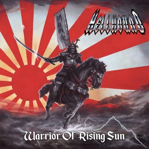 Hellhound - Warrior of Rising Sun (2021)