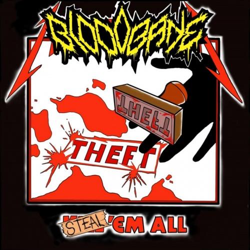 Bloodbane - Steal 'Em All (2021)