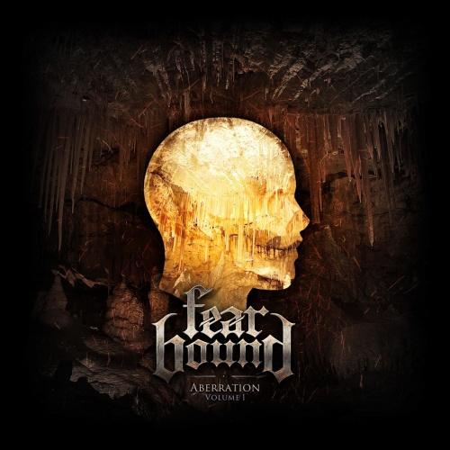 Fear Bound - Aberration (Volume I) (EP) (2021)