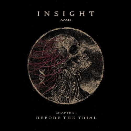 Insight - Azael. Chapter I - Before the Trial (EP) (2021)