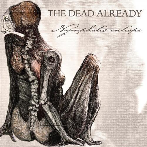 The Dead Already - Nymphalis Antiopa (2021)