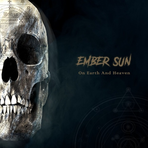 Ember Sun - On Earth and Heaven (2021)