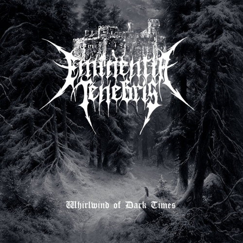 Eminentia Tenebris - Whirlwind of Dark Times (2021)