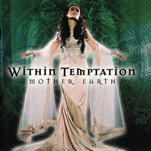 Within Temptation - Моthеr Еаrth (2000) [2007]
