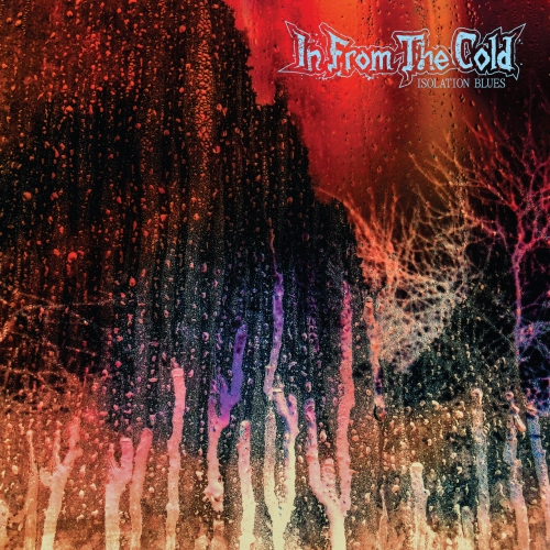 In From The Cold - Isolation Blues (2021)