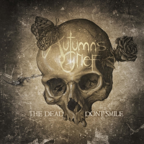 Autumn's Grief - The Dead Don't Smile (2021)