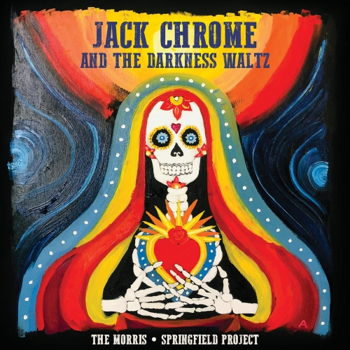 The Morris Springfield Project ft. Russell Morris ft. Rick Springfield - Jack Chrome and the Darkness Waltz (2021)