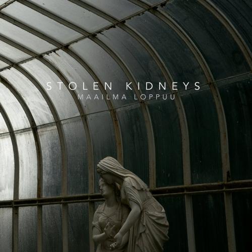Stolen Kidneys - Maailma Loppuu (2021)