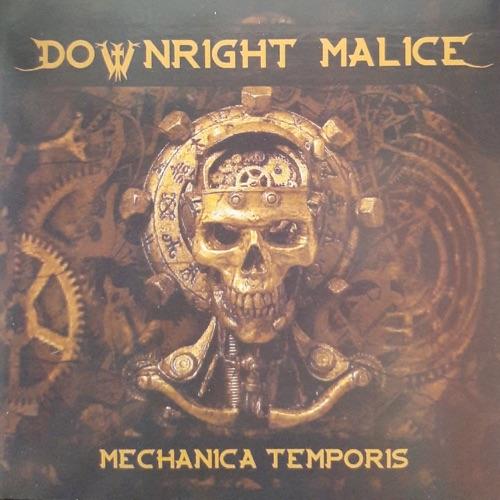 Downright Malice - Mechanica Temporis (2021)
