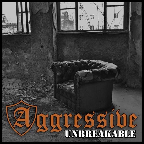 Aggressive - UNBREAKABLE (2021)