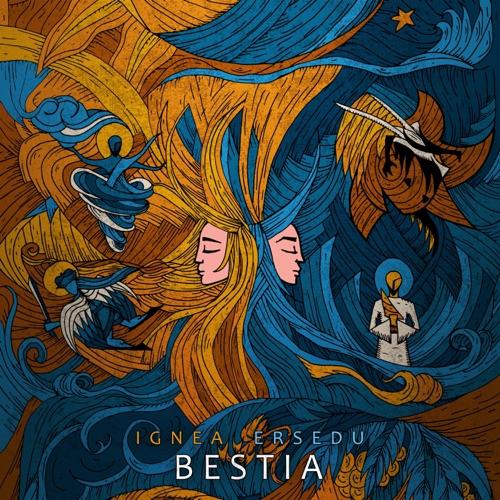 Ignea & Ersedu - Bestia - EP (2021)
