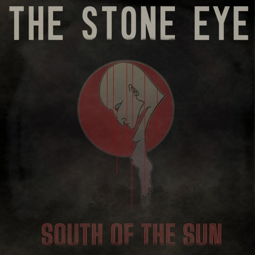 The Stone Eye - South of the Sun (2021)