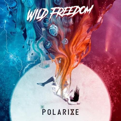 Wild Freedom - Polarize (2021)