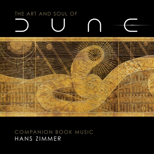 Hans Zimmer - The Art and Soul of Dune (Companion Book Music) (2021)