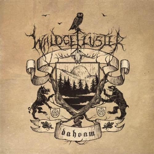 Waldgefluster - Dahoam (2021)
