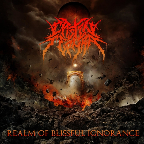 Cast In Tephra - Realm of Blissful Ignorance (2021)