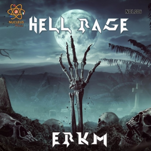 ERKM - Hell Rage (2021)