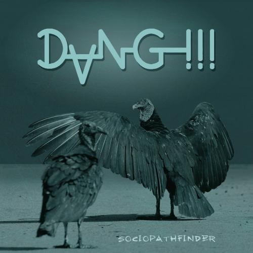 DANG!!! - Sociopathfinder (2021)