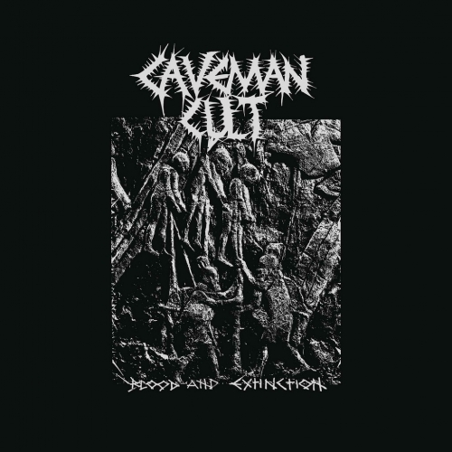 Caveman Cult - Blood and Extinction (2021)
