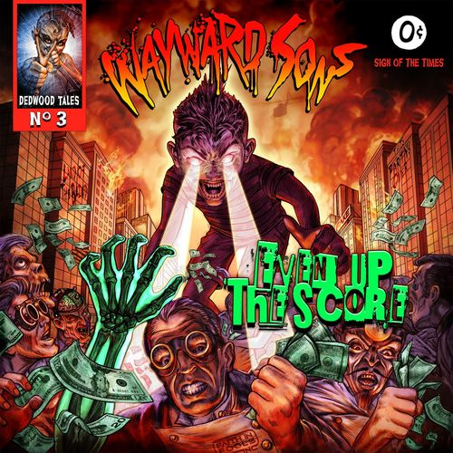 Wayward Sons - Even up the Score (2021)