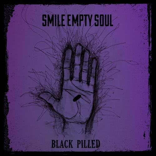 Smile Empty Soul - Black Pilled (2021)