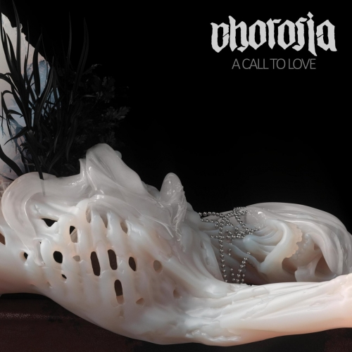 Chorosia - A Call To Love (2021)