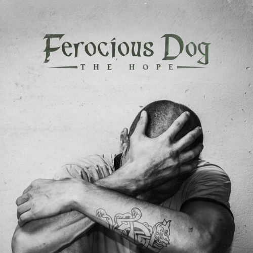 Ferocious Dog - The Hope (2021)