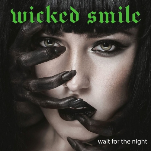 Wicked Smile - Wait For The Night (2021)