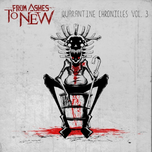 From Ashes To New - Quarantine Chronicles Vol. 3 (EP) (2021)