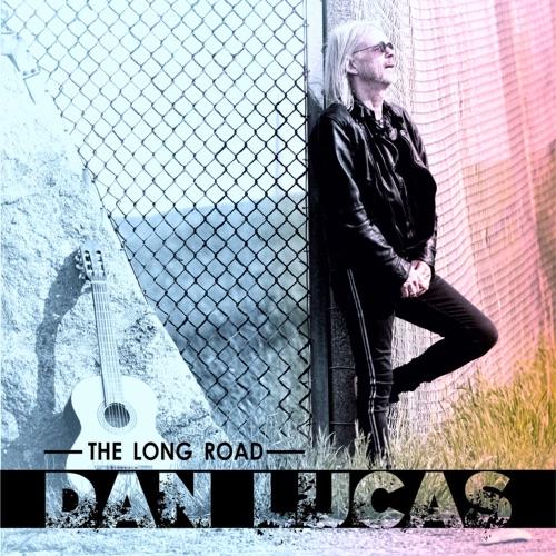 Dan Lucas - The Long Road (2021)