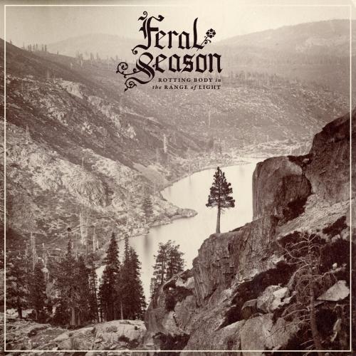 Feral Season - Rotting Body in the Range of Light (2021)