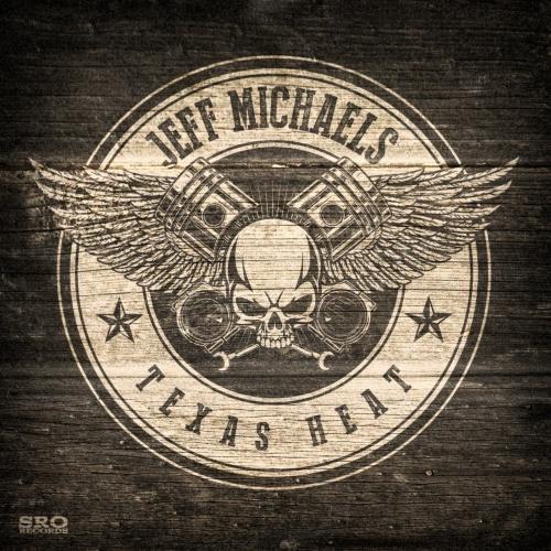 Jeff Michaels - Texas Heat (2021)