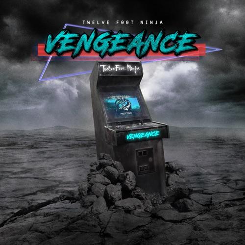 Twelve Foot Ninja - Vengeance (2021)