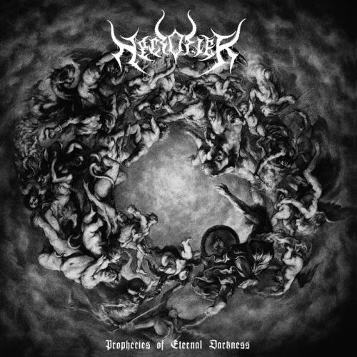 Necrofier - Prophecies of Eternal Darkness (2021)