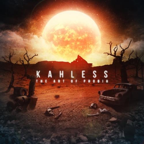 Kahless - The Art of Phobia (2021)