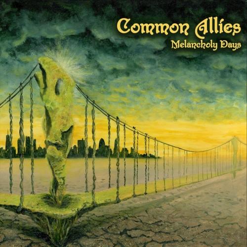 Common Allies - Melancholy Days (2021)