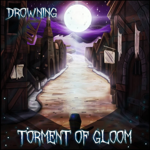 Torment of Gloom - Drowning (2021)