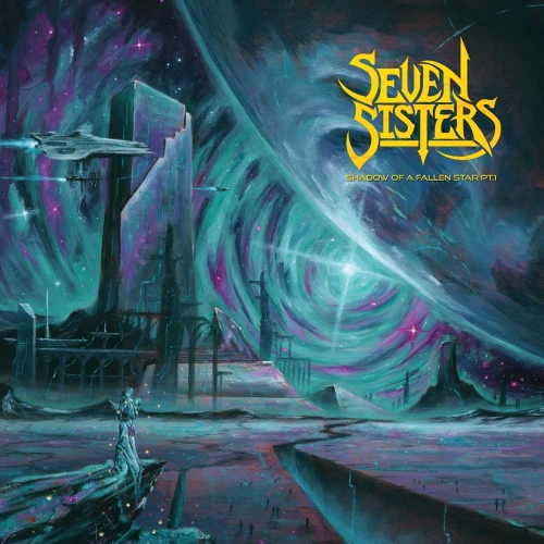 Seven Sisters - Shadow of a Fallen Star Pt.1 (2021)
