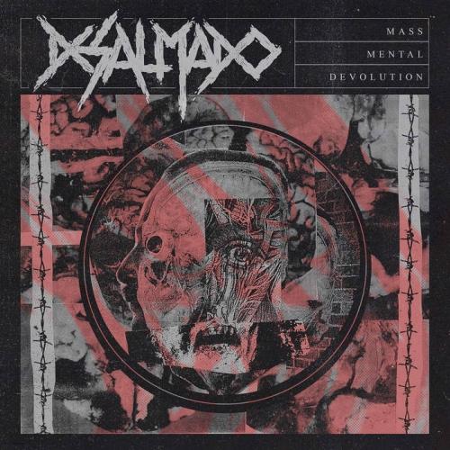Desalmado - Mass Mental Devolution (2021)