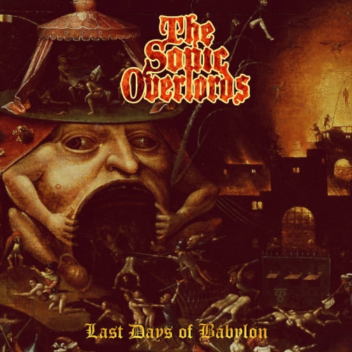 The Sonic Overlords - Last Days of Babylon (2021)