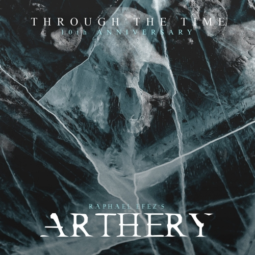 Arthery Project - Through the Time - 10Th Anniversary (2021)